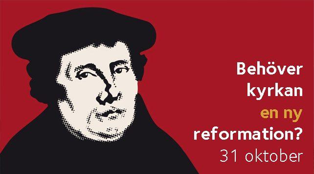 Lutherjubileum i Vårfrukyrkan, Brännkyrka församling - Behöver kyrkan en ny reformation - Afton mellan himmel och jord